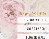 Wedding Paper Flower Wall, Custom Crepe Paper Florals , Deluxe and Premium Styles