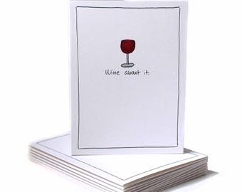 Wine About It Just Because Greeting Card