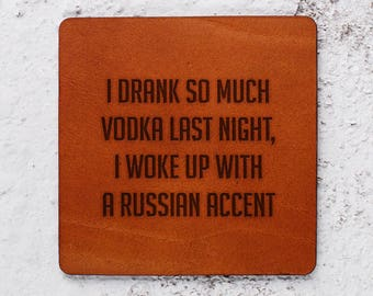 Funny gift exchange, Leather Coaster, Wedding gift, Personalised Leather Coasters, Gift for men, Vodka, Alcohol, Russian accent, Drinking