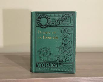 1875 Diary of an Ennuyee, Rare 19th Century Journal, Antique Decoratively Bound Book