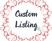 Custom Listing for Hope