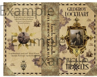 Harry Potter Printable Book Covers: Gilderoy Lockhart Travels with Trolls