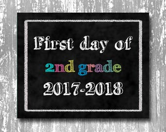 First day of school printable, first day of 2nd grade printable, back to school printable, chalkboard first day of school printable, print