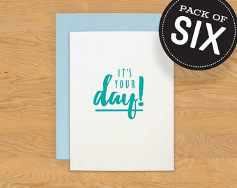 "Box of 6 ""Your Day"" Birthday Card A2"