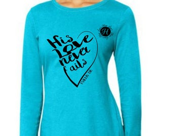 Psalm 136 Love never fails T shirt decal Christian svg Bible  SVG Cut file  Cricut explore file Valentine svg Jesus svg