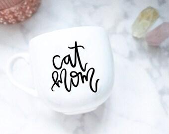 Cat Mom / Hand Lettered Mug