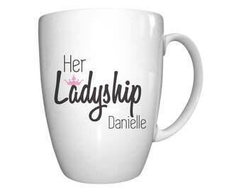 Personalised Statement Conical Mug - Ladyship