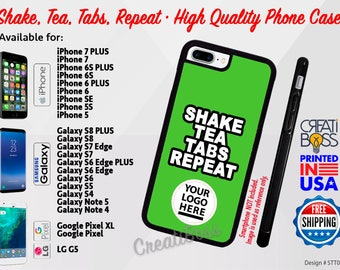 Shake, Tea, Tabs, Repeat Phone Case for iPhone, Samsung Galaxy, Note, Google Pixel & LG Phones High Quality Rubber FREE Shipping
