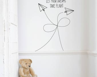 Let Your Dreams Take Flight | Love Inspirational Goals Family Baby Nursery Kids Children's Bedroom Playroom | Removable Vinyl Wall Sticker
