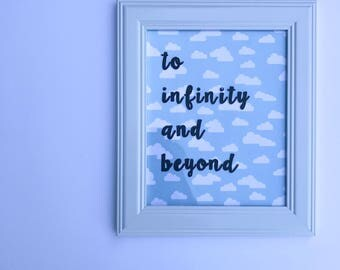 To Infinity and Beyond // Toy Story Inspired Sign