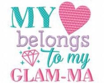 my heart belongs to Glamma
