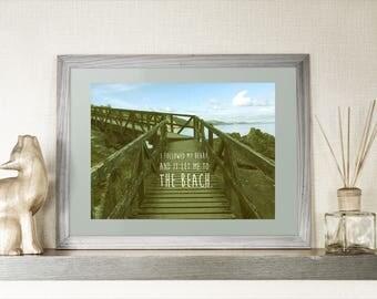 Inspirational Quote Beach Landscape, Paradise Decor, Blue Sea, Ocean Print, Blue Room Decor, Landscape Beach Fine Art Photography