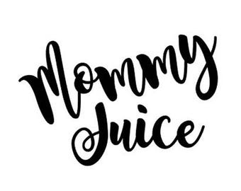 Mommy Juice Etsy