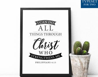 I can do ALL things through CHRIST who strengthens me. Philippians 4:13 - Black & White Typography, Scripture, Printable, Instant Download