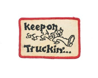Keep On Truckin Vintage Patch