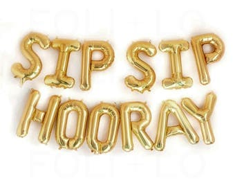 "Sip Sip Hooray Letter Balloons | 16"" Gold Letter Balloons 