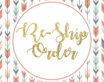 Re-Ship Order