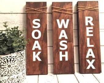 Set of SOAK/WASH/ RELAX bathroom sign/ powder room sign/ bathroom decor/ rustic bathroom sign