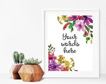 Custom Wall Art - Custom Inspirational Quote - Watercolor Flower Art - Custom Quote Art - Custom Song Print - Custom Floral Poetry Print