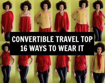 Custom Made Travel Top, 16 Ways To Wear It! | Travel Clothes | Convertible Clothes | Including Styling Video