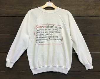 Vintage 90s Dancer Definition Sweatshirt