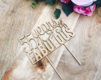 CLEARANCE! 1 ONLY - Timber 55 years of Fabulous Cake Topper 55th Birthday Cake Topper Cake Decoration Cake Decorating Birthday Cakes 55 Cake
