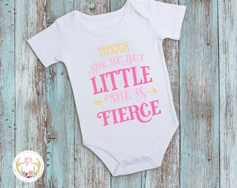 Though she may be little she is fierce bodysuit // little but fierce bodysuit // girl bodysuit