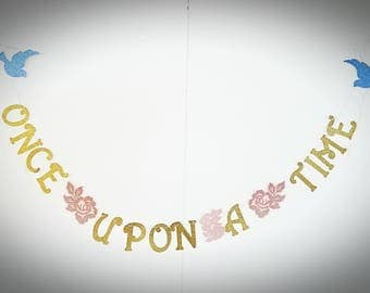 Once Upon A Time Banner, Fairytale Wedding,  Disney Inspired Banner  for weddings, Bridal Showers, Engagement Party