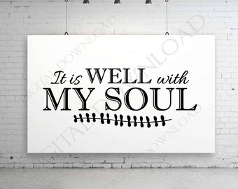 It is well with my soul SVG Design Vector Digital Download- Typography Print, Vinyl Saying, Flower Clipart svg ai pdf, Religious Saying Sign