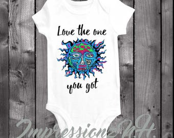 Band baby onesie, band baby bodysuit, one-piece shirt -Love the one you got