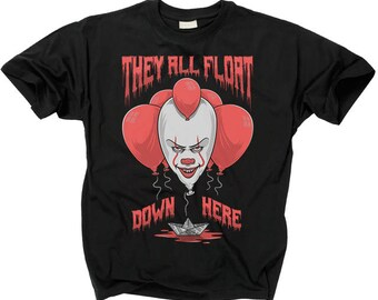 It T shirt They All Float Down Here Pennywise The Dancing Clown