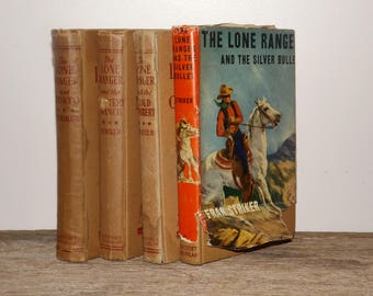 Lone Ranger books,set of 4,Tonto,Gold Robbery,Mystery Ranch,Silver Bullet,1930s,1940s,Fran Strikers,teen books,boys books,mystery books