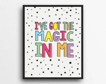 I've Got The Magic In Me | Rainbow Print, Rainbow Decor | Girls room decor, Girls nursery decor | Digital Download