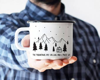 Camping Mug Coffee Mug Travel Mug Enamel Mug  Best Camp Mug Gift Mountains Are Calling Unique Gift Gift For Him Traveler Christmas Mug
