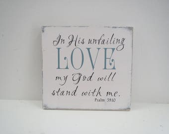 Religious Sign/Inspirational Sign/In His unfailing Love/Scripture Sign/Wood Sign