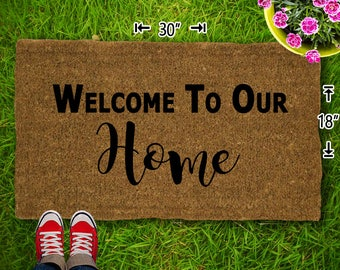 Welcome to our Home Coir Doormat - 18x30 - Welcome Mat - House Warming - Mud Room - Gift - Custom