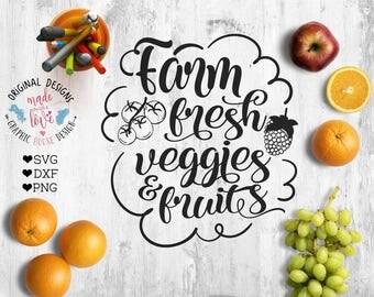 farm fresh veggies and fruits svg farm cutting file, farmer svg, food market svg, food cutting files,  Farm Sign, market sign, veggies svg