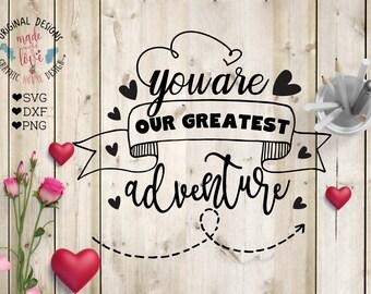 adventure svg, couple svg, love svg, love quotes, nature svg, valentines svg, wedding cut file, silhouette cameo, cricut, heat transfer