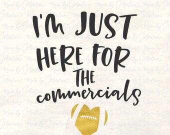Commercial svg, cheer svg, sport svg, football svg, superbowl svg, super bowl svg, funny football svg, football party svg, fan cheer svg