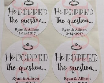 He POPPED the Question stickers - favor stickers- engagement favor sticker