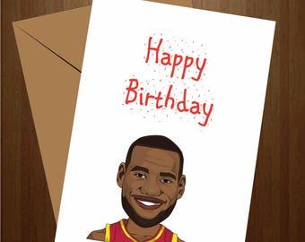 Lebron James Birthday Card, Funny Birthday Card, NBA Card, Basketball Card, Pun Card, Greeting Card, NBA Gift, Lebron Gift