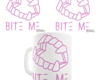 Bite Me Pink Ceramic Mug