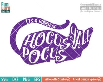 Hocus Pocus SVG, Its just a bunch , Halloween SVG, Black cat, purple, hocus pocus y'all, southern, magic, halloween sign svg, dxf, png, eps