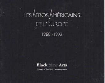 AFRICAN AMERICAN ART (6 artists) Les Afros Americains 1960-1992 Paris Exhibition bill huston, herbert gentry, ed clark, raymond saunders ..