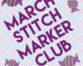 Yarnistry's March Stitch Marker Club - for knitting and crochet