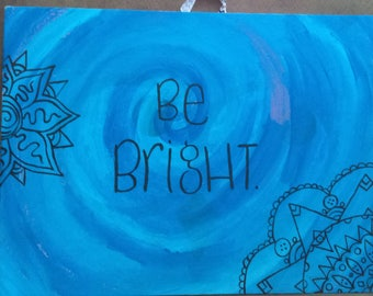 Be Bright Canvas - Blue