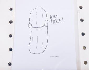 Hello Pickle A4 Print
