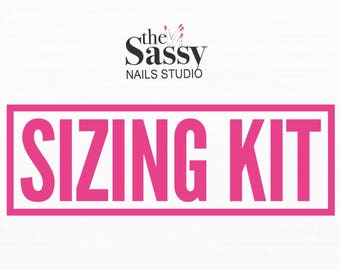 Sassy Sizing Kit| Take The Guess Work Out Of Sizing| Fast Shipping|Available In Any Size| Any shape| Press On Nails| Glue On Nails|
