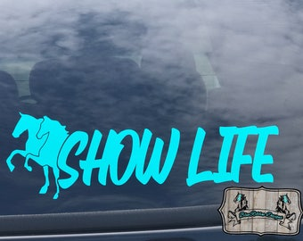 Show Life Saddlebred Walking Horse Decal, Morgan, Hackney, Hunter Jumper, Horse Decal, Car Decal, Laptop Decal, American Saddlebred. TWH