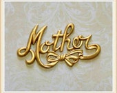 1 pc mother with bow, word, brass embellishment stamping #2123